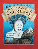 img - for Enchanted Necklace book / textbook / text book