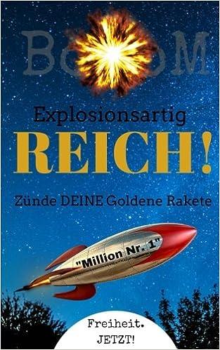 BoooM - Explosionsartig REICH!: Zünde DEINE Goldene Rakete