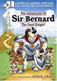 Sir Bernard the Good Knight