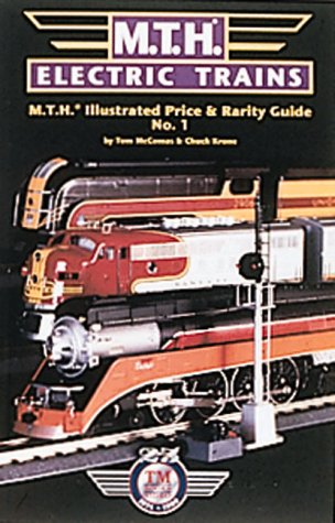 Mth Trains Blue - Mth Electric Trains Illustrated Price & Rarity Guide: 1999 Edition