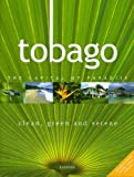 Tobago: Clean, Green and Serene