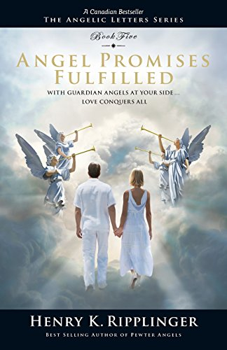 D.o.w.n.l.o.a.d Angel Promises Fulfilled (Angelic Letters) P.D.F