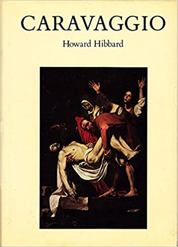 Amazon Kindle Bücher zum Herunterladen Caravaggio (Icon Editions) by Howard Hibbard 0064333221 PDF PDB