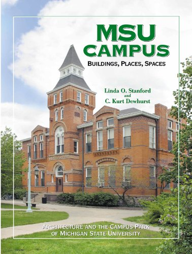 MSU Campus_Buildings, Places, Spaces: Architecture and the Campus Park of Michigan State University (Best State Parks In Michigan)