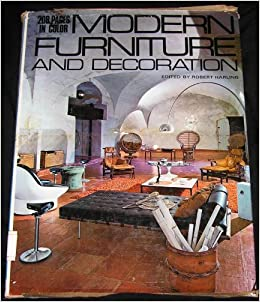 Modern Furniture And Decoration: Robert Harling: 9780883652541: Amazon.com:  Books