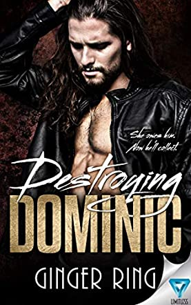 Destroying Dominic