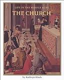 The Church, Kathryn Hinds, 0761410082