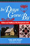 img - for In Days Gone By: Folklore and Traditions of the Pennsylvania Dutch (World Folklore Series) book / textbook / text book