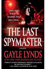 The Last Spymaster: A Novel Kindle Edition