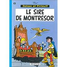 Johan et Pirlouit 08 Sire de Montrésor