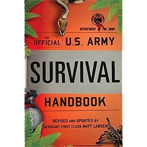The Official U.S. Army Survival Handbook