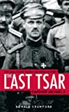 Front cover for the book The Last Tsar: Emperor Michael II by Donald Crawford