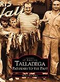 Talladega, Alabama, Walter Belt White, 0738514551