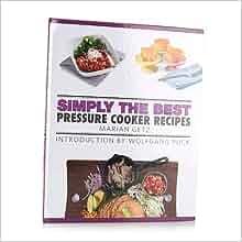 foto de Simply the Best Pressure Cooker Recipes: Marian Getz