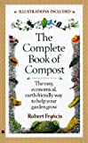 The Complete Book of Compost, Robert Francis and Dick Francis, 0425162648