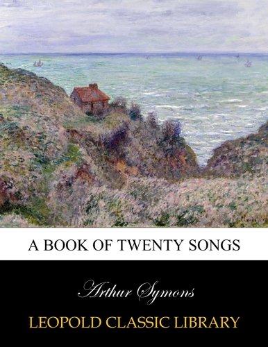 Download A book of twenty songs pdf
