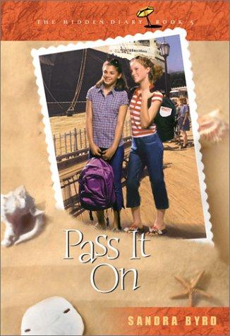 Read Online Pass It On (Hidden Diary) pdf epub