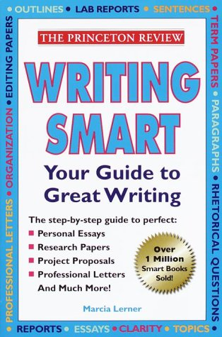 Writing Smart: The Essential Basics of Good Writing (The Princeton Review)