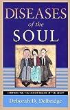Diseases of the Soul, Deborah Delbridge, 0884199762