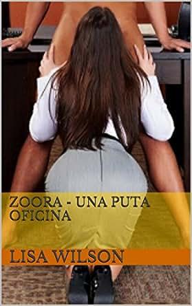 zoora una puta oficina spanish edition kindle