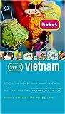 Fodor's See It Vietnam, Fodor's Travel Publications, Inc. Staff, 1400015928