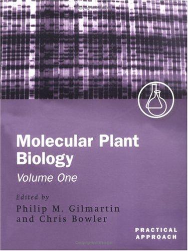 Read Online Molecular Plant Biology (Practical Approach) (Vol 1 & 2) pdf