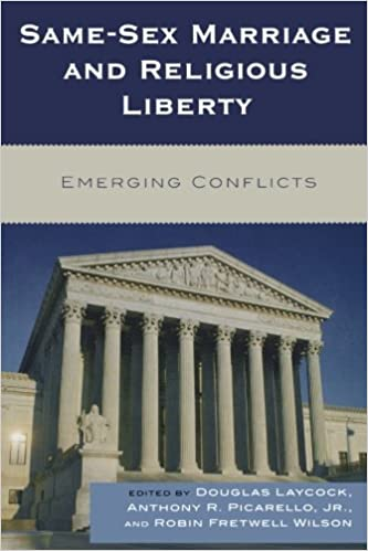 Book Same-Sex Marriage and Religious Liberty: Emerging Conflicts