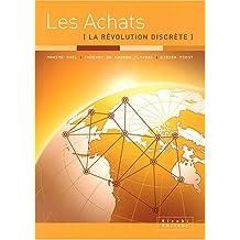 ACHATS (LES) : LA RÉVOLUTION DISCRÈTE