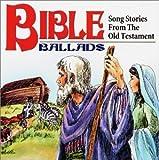 Bible Ballads