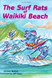 The Surf Rats of Waikiki Beach, Carmen Geshell, 157306226X