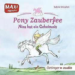 Nina hat ein Geheimnis (Pony Zauberfee 1)