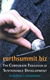 Earthsummit.biz, Kenny Bruno and Joshua Karliner, 0935028897