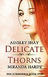 Delicate Thorns (The Forbidden Book 1)