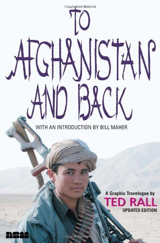 To Afghanistan and Back: A Graphic Travelogue by Ted Rall (2003-09-01)