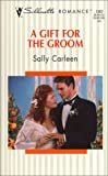 img - for A Gift For The Groom (On The Way To A Wedding) (Silhouette Romance, 1382) book / textbook / text book