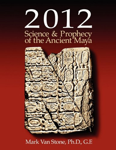 Amazon mayan ancient civilizations books 2012 science and prophecy of the ancient maya fandeluxe Gallery