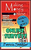 MAKING MONEY ONLINE WITH SURVEYS: Proven Steps And Strategies For Easily Generating Money From Online Surveys (Money Strategies Book 5)