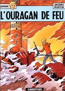 Lefranc, tome 02 : L'Ouragan de feu par Martin