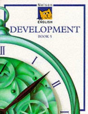 Nelson English - Development Book 5 (Bk. 5)