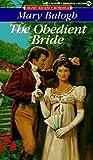 The Obedient Bride (Signet Regency Romance)