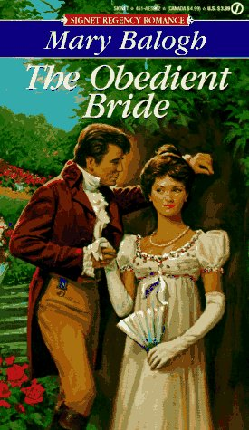 The Obedient Bride (Signet Regency Romance) by Signet