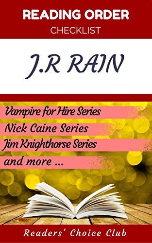 ;TOP; Reading Order Checklist: J.R Rain - Series Read Order: Vampire For Hire Series, Nick Caine Series, Jim Knighthorse Series And More!. Consumer Sport rounded remove support minutos Holliday