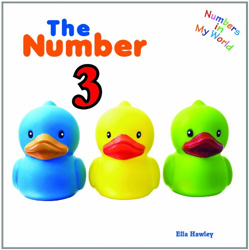 The Number 3 (Numbers in My World) pdf