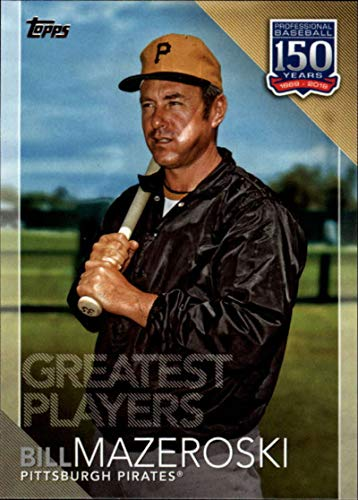 (2019 Topps Series 2 150 Years of Baseball Greatest Players #GP-33 Bill Mazeroski Pittsburgh Pirates Official MLB Trading Card)