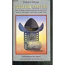 Western graffiti : jeux d'images et programmation du spectateur dans La chevauchée fantastique de John Ford