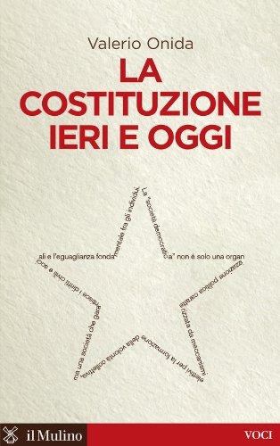 la-costituzione-ieri-e-oggi-voci-italian-edition