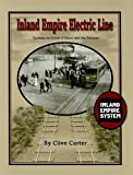 Inland Empire Electric Line: Spokane to Coeur d'Alene and the Palouse