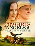 Cowgirls N Angels: Dakota's Summer