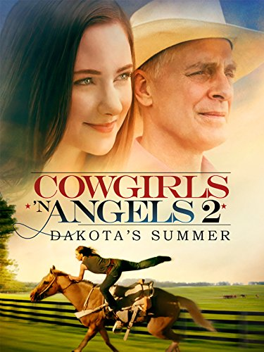 Cowgirls and Angels - Dakota's Summer]()