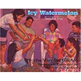 img - for Icy Watermelon/Sandia Fria CD and Book Set (English and Spanish Edition) book / textbook / text book